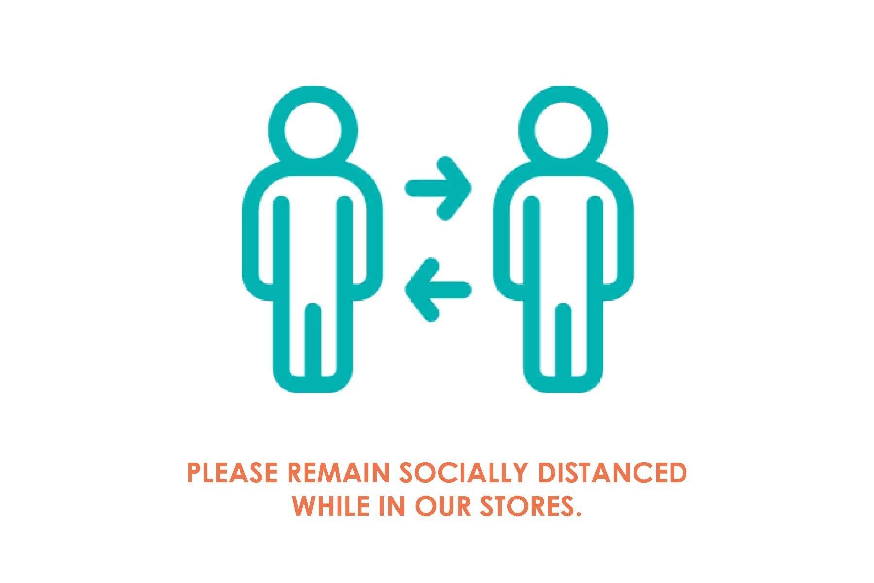Please remain socially distances while in our stores.
